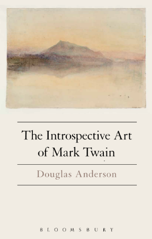 Cover of Anderson, The Introspective Art of Mark Twain