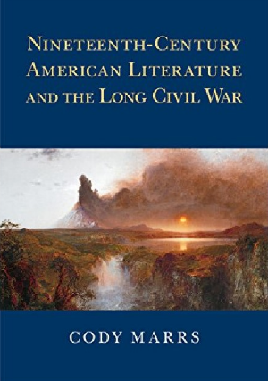Marrs - 19c American Lit and the Long Civil War book cover