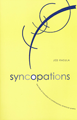 Syncopations by Jed Rasula