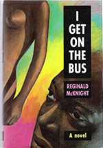 I Get on the Bus by Reginald McKnight