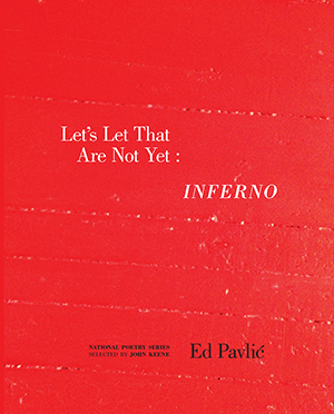 Let's Let That Are Not Yet : INFERNO