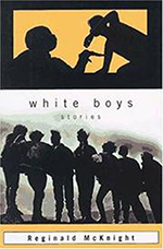 White Boys by Reginald McKnight