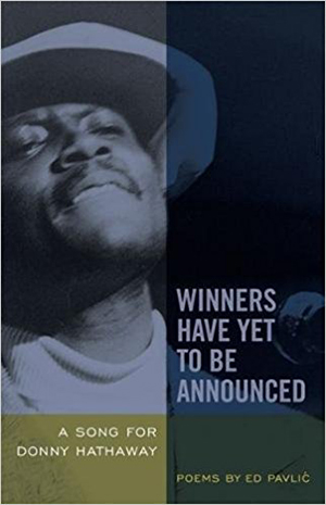 Winners Have Yet to Be Announced A Song for Donny Hathaway