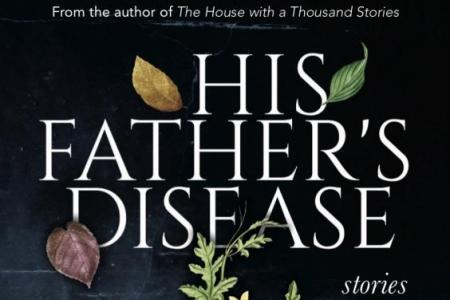 His Fathers Disease by Aruni Kashyap