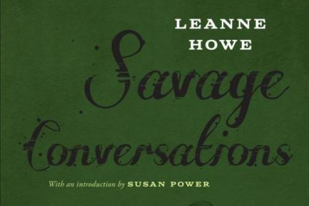 Savage Conversations by LeAnne Howe